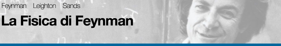 libro0 Richard P. Feynman, Robert Leighton, Matthew Sands, La fisica di Feynman