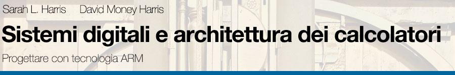 Harris, Harris, Sistemi digitali e architettura dei calcolatori
