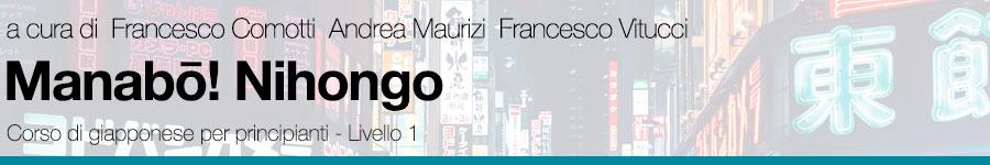 a cura di Francesco Comotti, Andrea Maurizi, Francesco Vitucci, Manabō! Nihongo