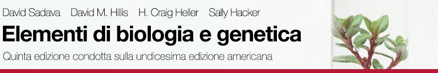 Sadava, Hillis, Heller, Hacker, Elementi di biologia 5E