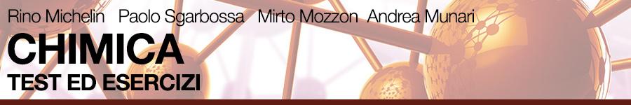 Rino Michelin, Paolo Sgarbossa, Mirto Mozzon, Andrea Munari, Chimica. Test ed esercizi